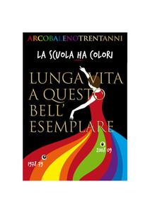 Arcobaleno compie 30 anni | Poster festa trentennale